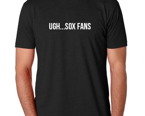 Ugh...Sox Fans